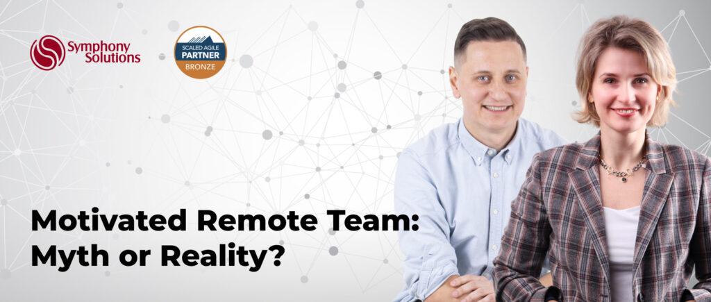 Motivated Remote Team